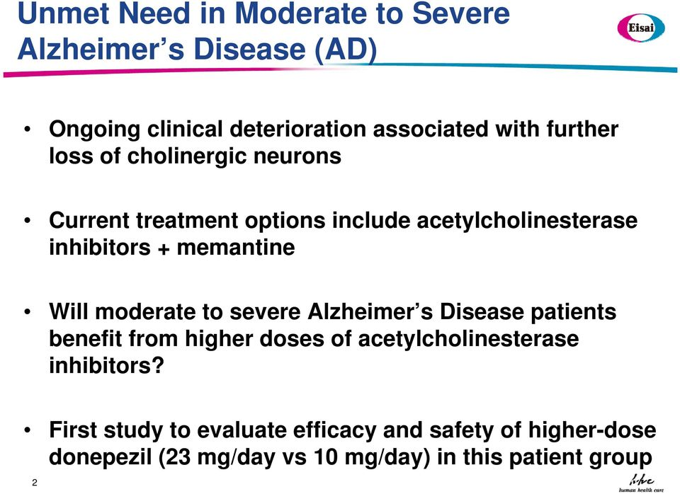 moderate to severe Alzheimer s Disease patients benefit from higher doses of acetylcholinesterase inhibitors?