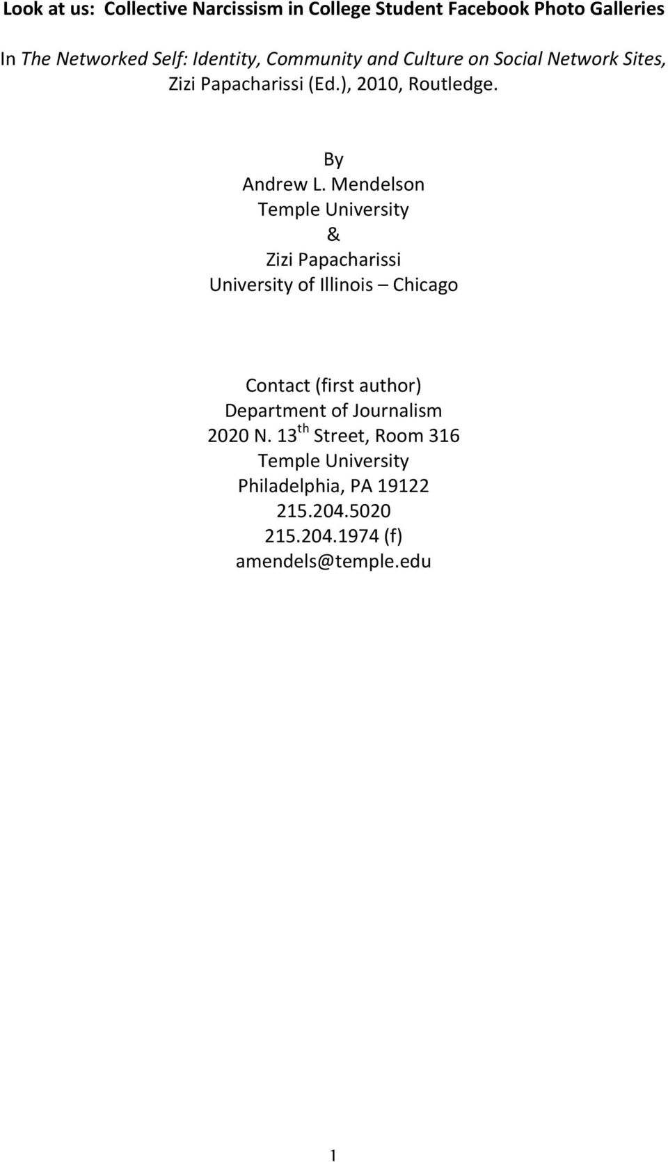 Mendelson Temple University & Zizi Papacharissi University of Illinois Chicago Contact (first author) Department of