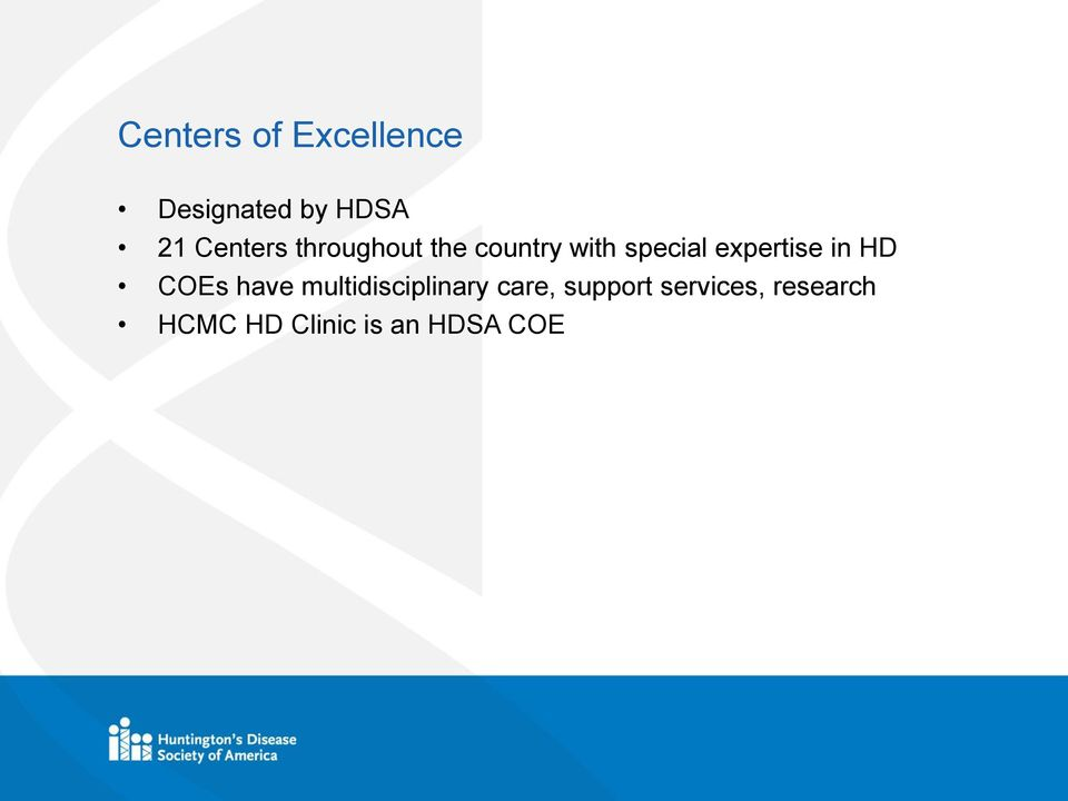 expertise in HD COEs have multidisciplinary