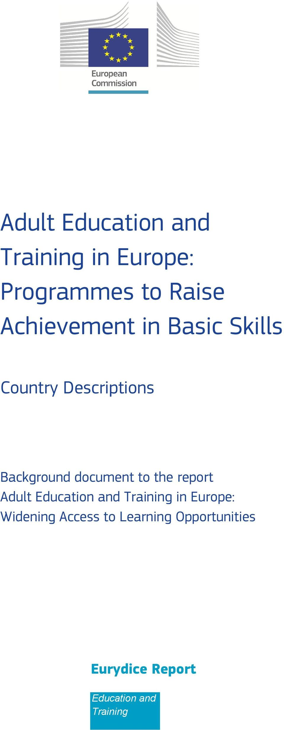 document to the report Adult Education and Training in Europe: