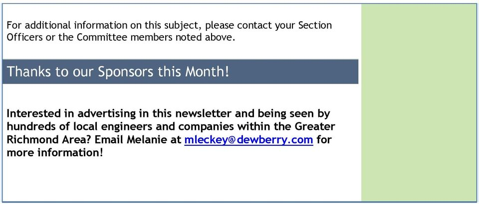 Interested in advertising in this newsletter and being seen by hundreds of local