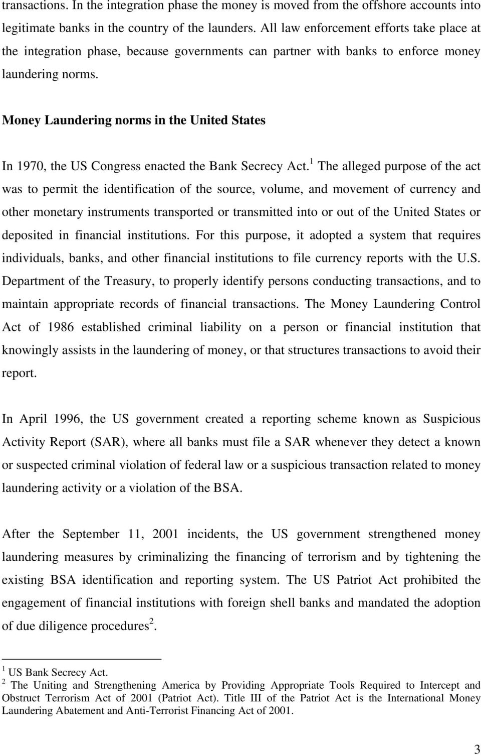 "laundering of monetary instruments Of the ""money laundering"" paper for the 1994 tcdla federal criminal law  short  laundering of monetary instruments (18 usc § 1956)."