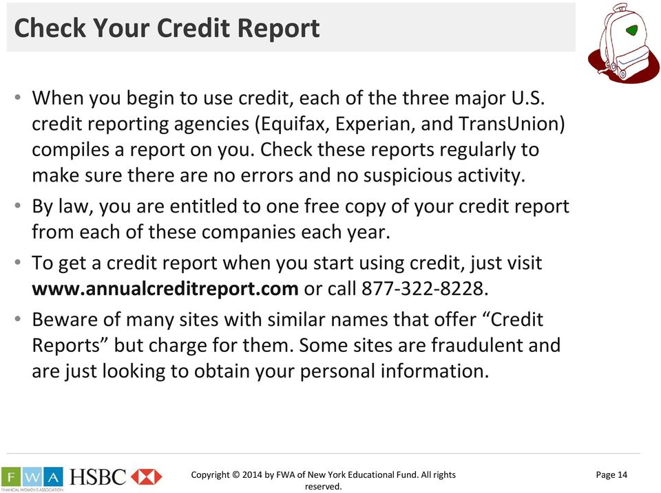 Check these reports regularly to make sure there are no errors and no suspicious activity.