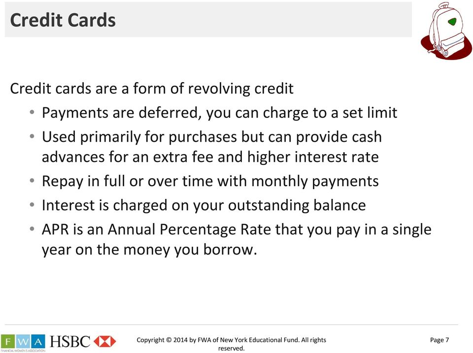 interest rate Repay in full or over time with monthly payments Interest is charged on your