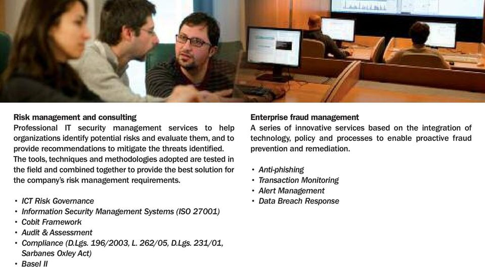 ICT Risk Governance Information Security Management Systems (ISO 27001) Cobit Framework Audit & Assessment Compliance (D.Lgs.