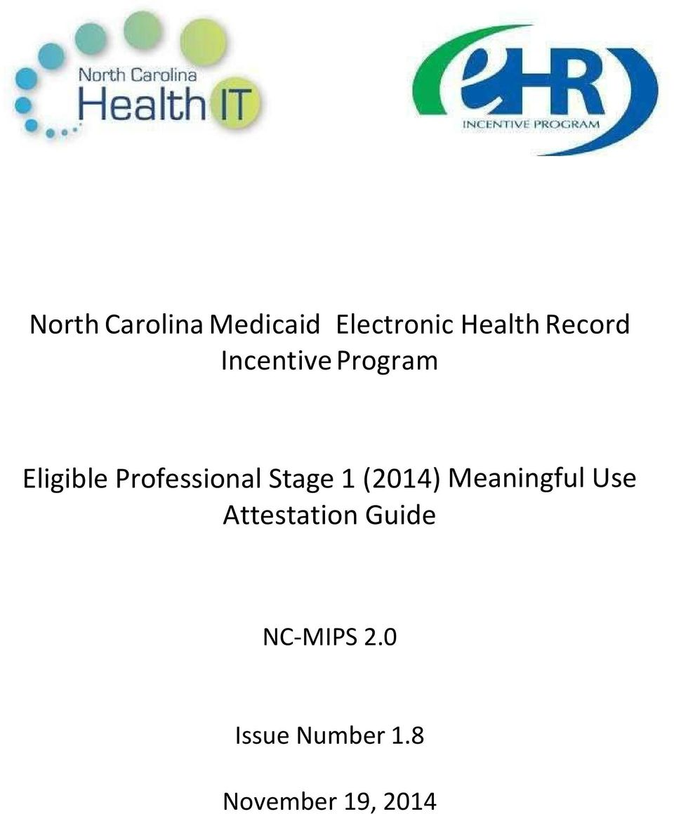 Professional Stage 1 (2014) Meaningful Use