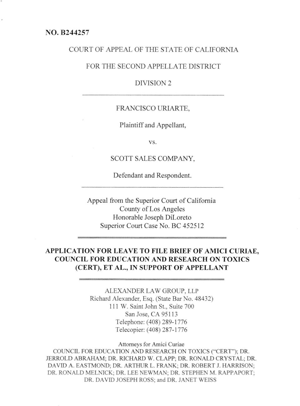 BC 452512 APPLICATION FOR LEAVE TO FILE BRIEF OF AMICI CURIAE, COUNCIL FOR EDUCATION AND RESEARCH ON TOXICS (CERT), ET AL., IN SUPPORT OF APPELLANT ALEXANDER LAW GROUP, LLP Richard Alexander. Esq.