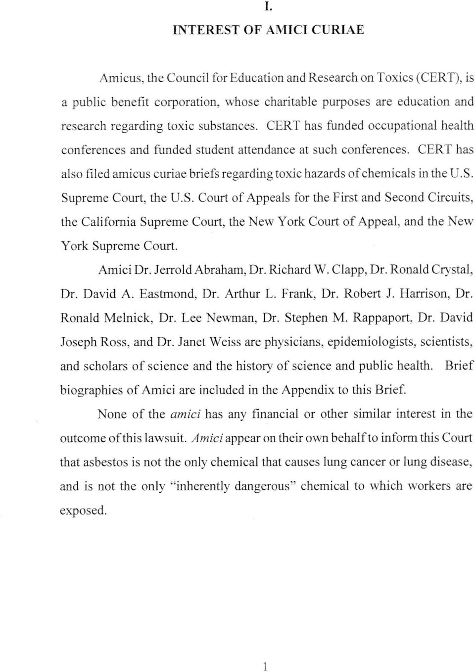 CERT has also filed amicus curiae briefs regarding toxic hazards of chemicals in the US.