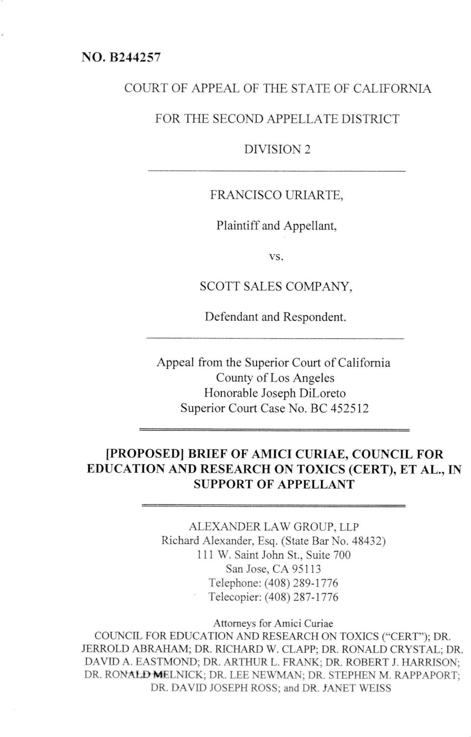 BC 452512 [PROPOSEDI BRIEF OF AMICI CURIAE, COUNCIL FOR EDUCATION AND RESEARCH ON TOXICS (CERT), ET AL., IN SUPPORT OF APPELLANT ALEXANDER LAW GROUP, LLP Richard Alexander. Esq.