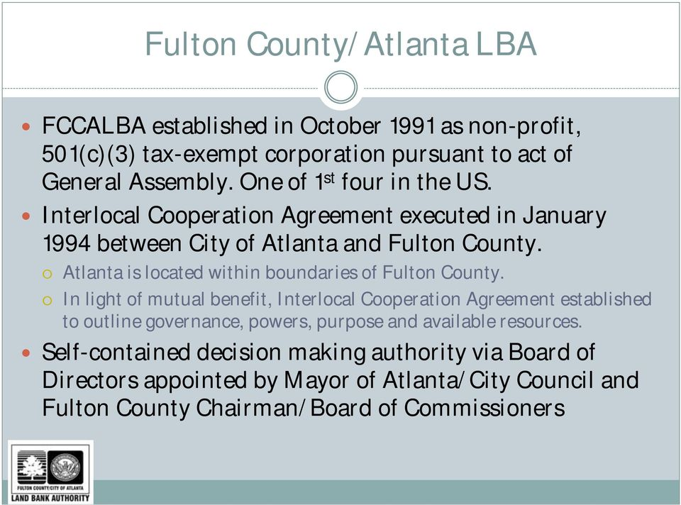 Atlanta is located within boundaries of Fulton County.