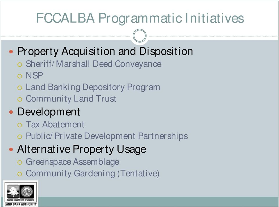 Community Land Trust Development Tax Abatement Public/Private Development