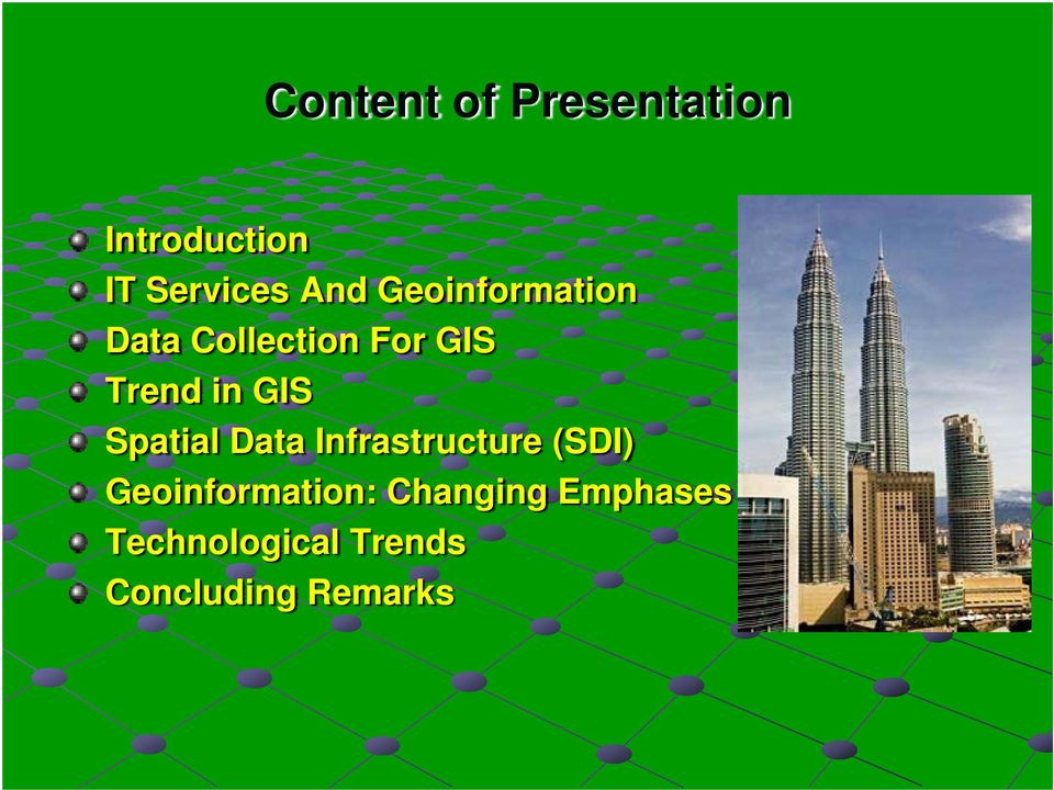 Spatial Data Infrastructure (SDI) Geoinformation:
