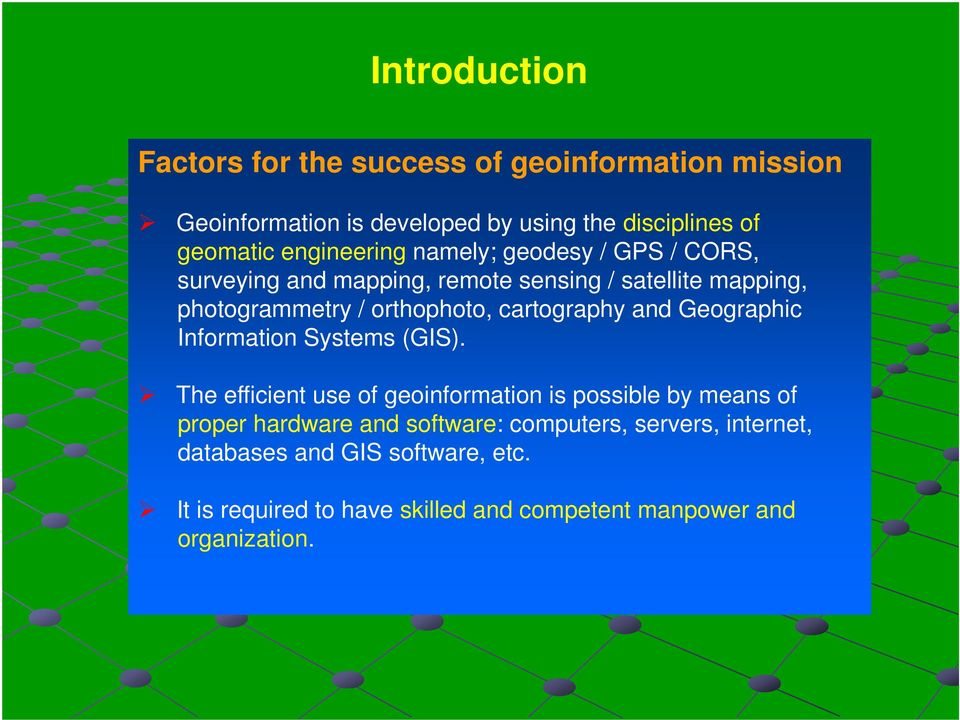 cartography and Geographic Information Systems (GIS).