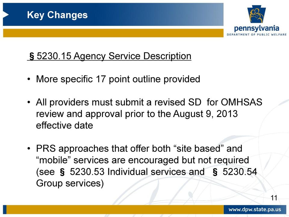 9, 2013 effective date PRS approaches that offer both site based and mobile services