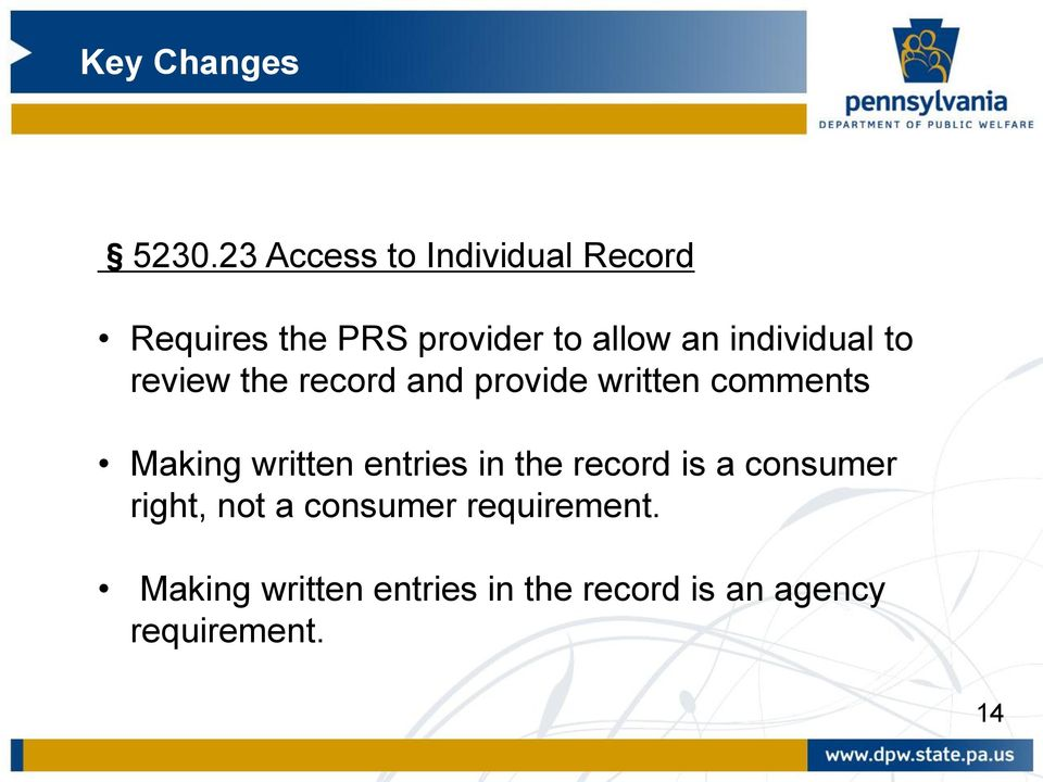written entries in the record is a consumer right, not a consumer