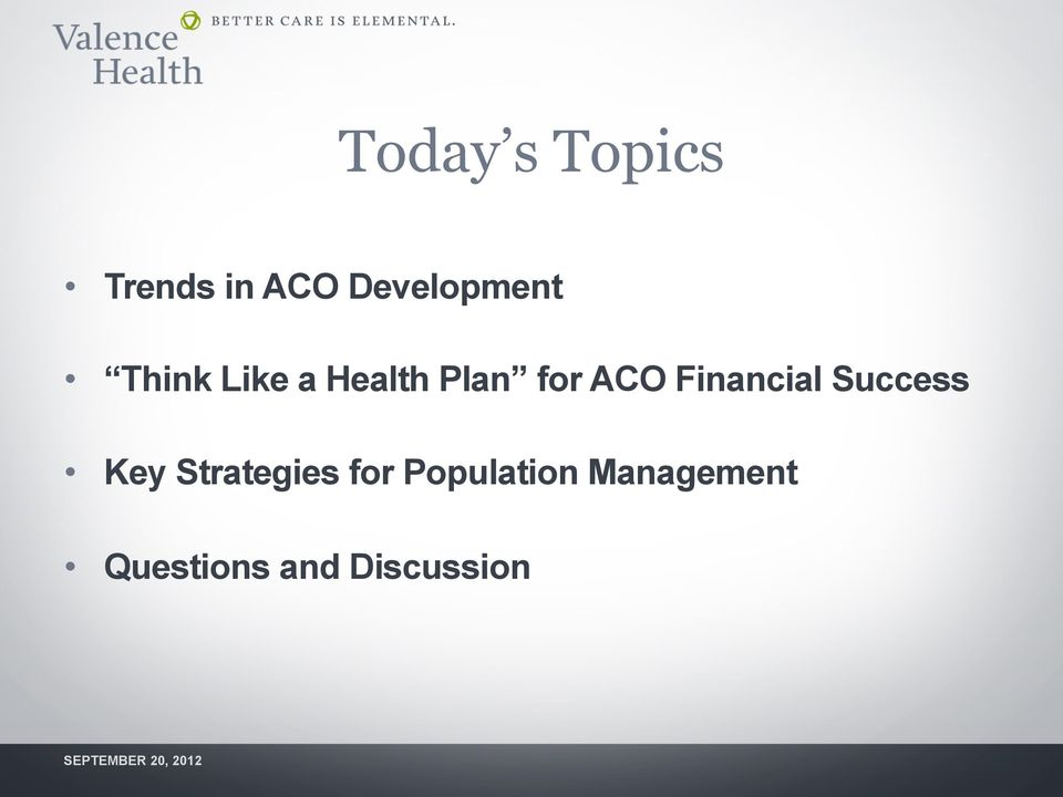 for ACO Financial Success Key
