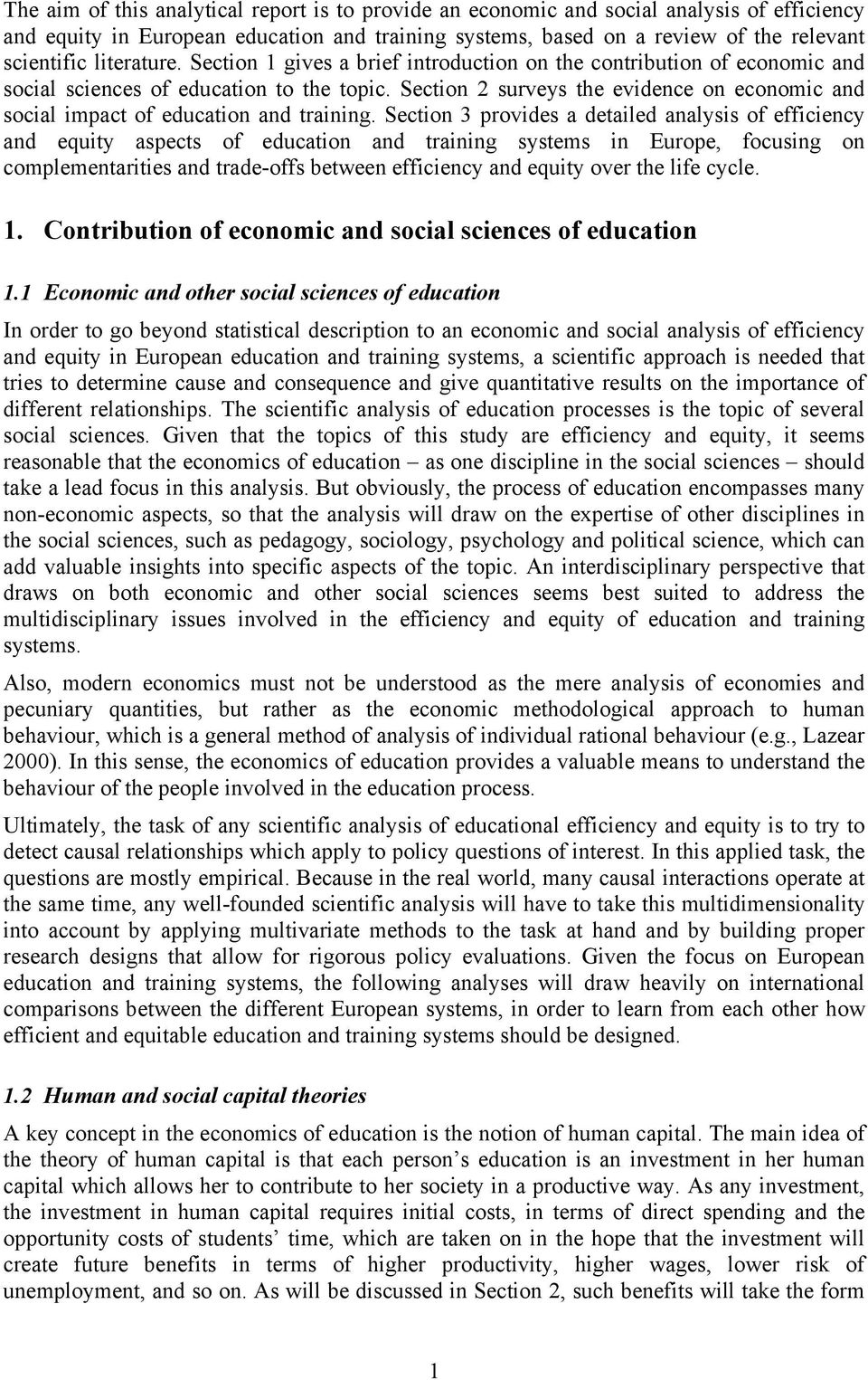 Section 2 surveys the evidence on economic and social impact of education and training.