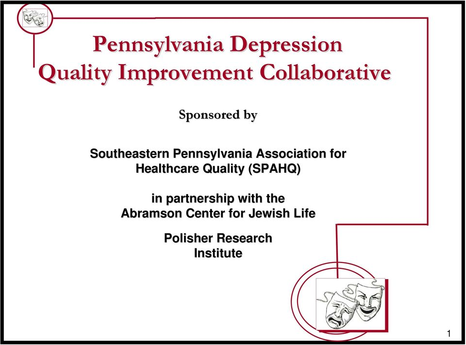 Association for Healthcare Quality (SPAHQ) in