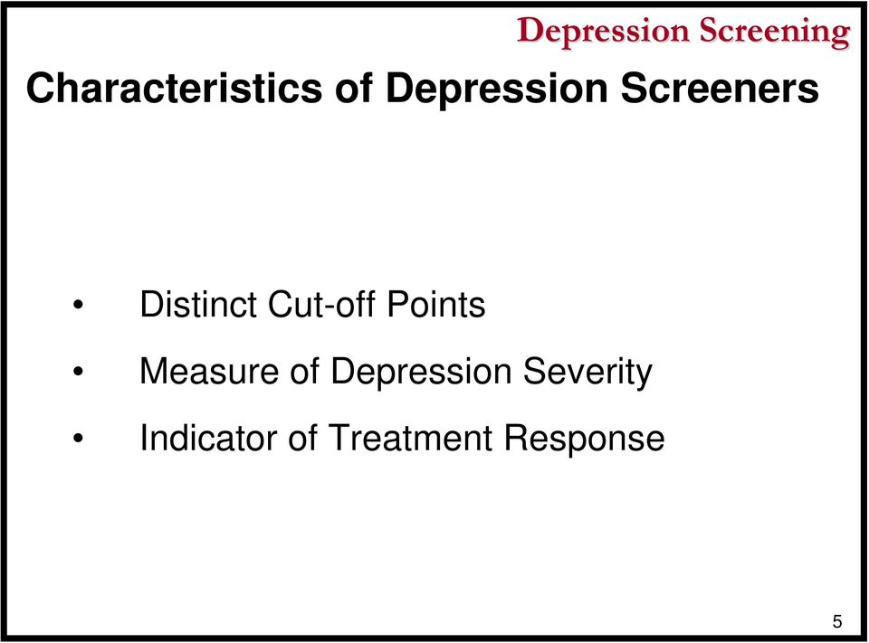 Cut-off Points Measure of Depression