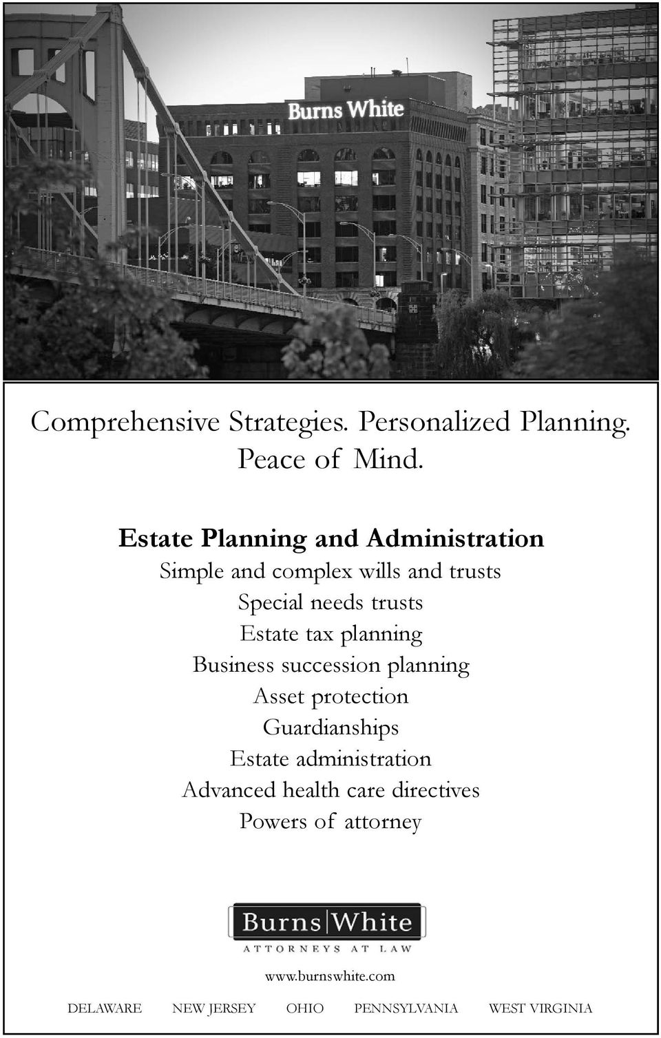 Estate tax planning Business succession planning Asset protection Guardianships Estate