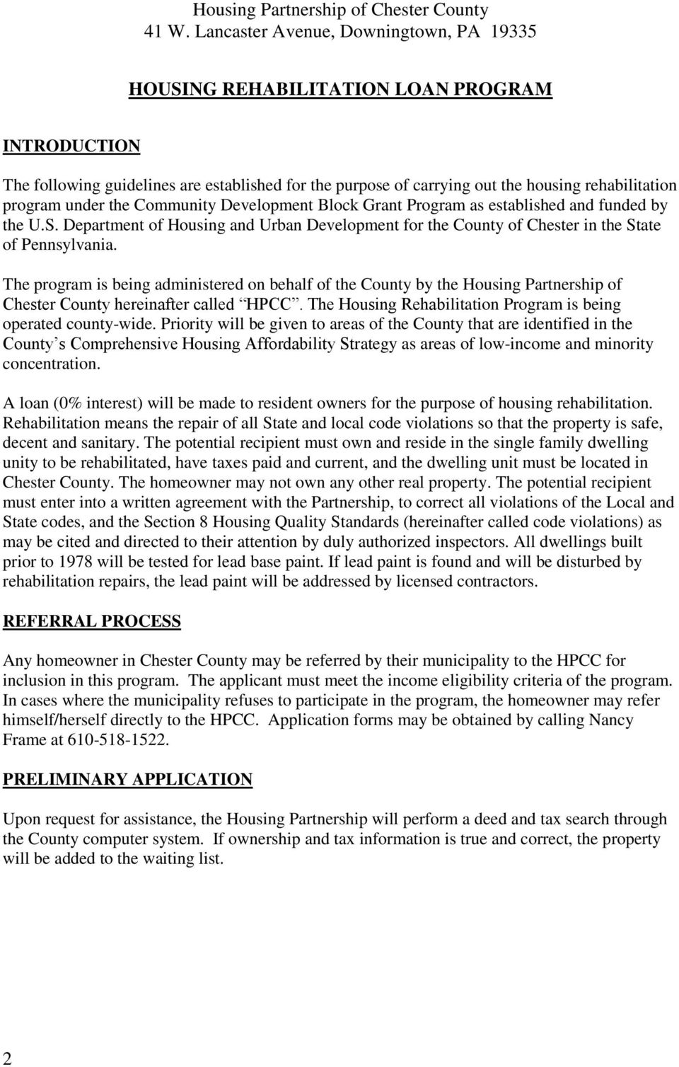 under the Community Development Block Grant Program as established and funded by the U.S. Department of Housing and Urban Development for the County of Chester in the State of Pennsylvania.