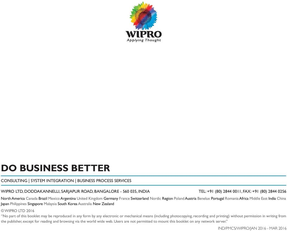 Malaysia South Korea Australia New Zealand WIPRO LTD 2016 No part of this booklet may be reproduced in any form by any electronic or mechanical means (including photocopying, recording and printing)