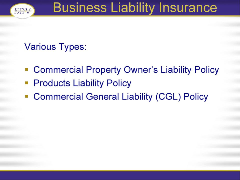 Policy Products Liability