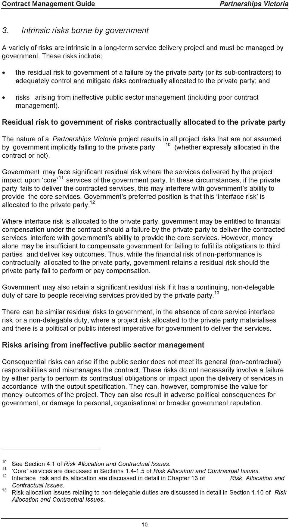 and risks arising from ineffective public sector management (including poor contract management).