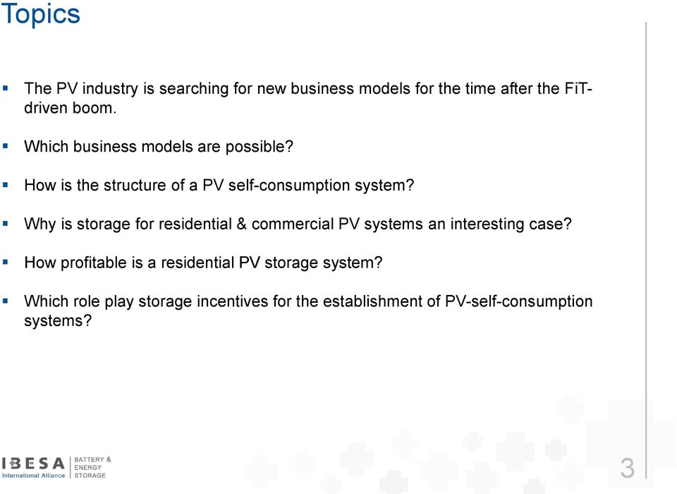 Why is storage for residential & commercial PV systems an interesting case?