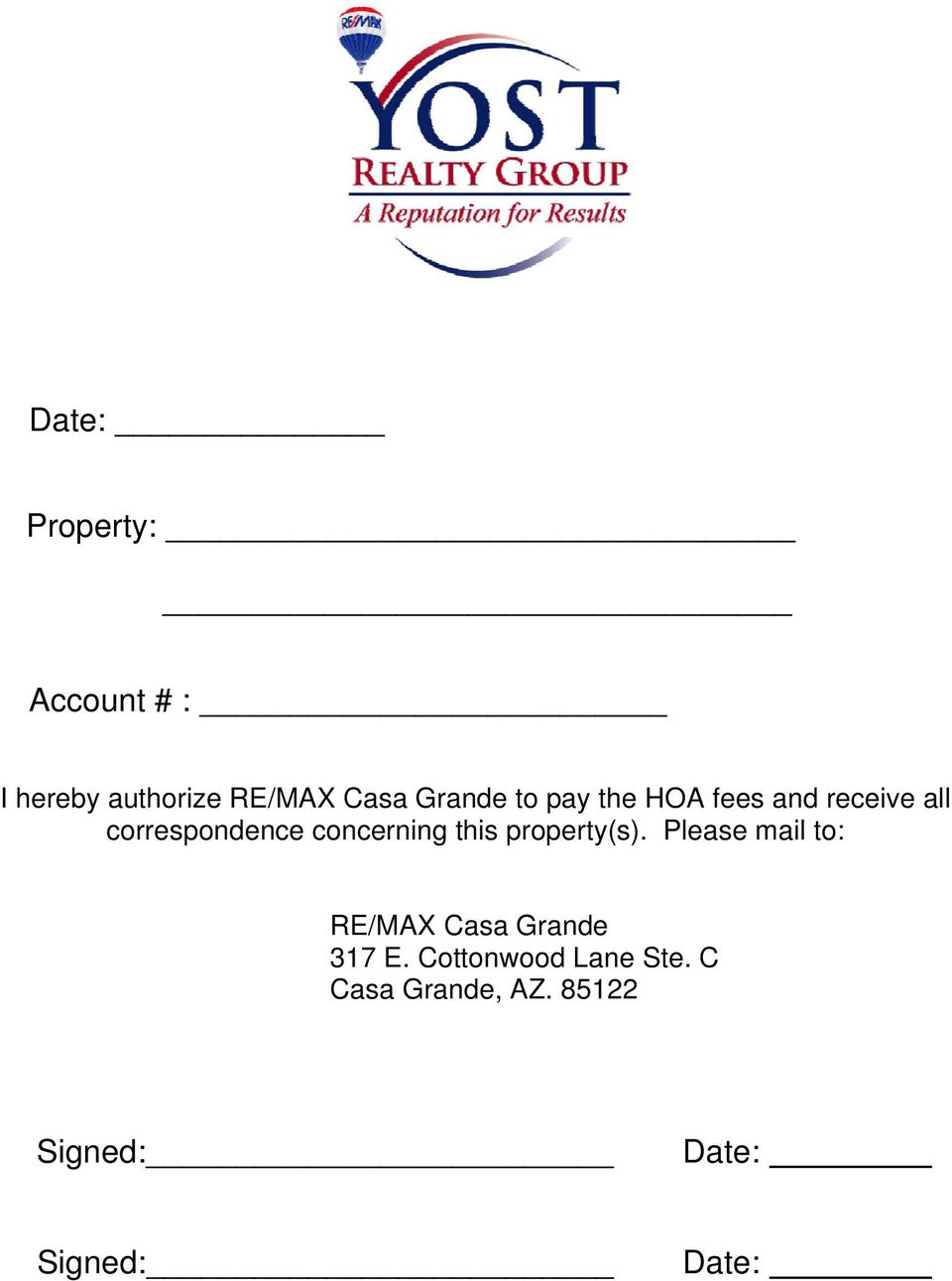 this property(s). Please mail to: RE/MAX Casa Grande 317 E.