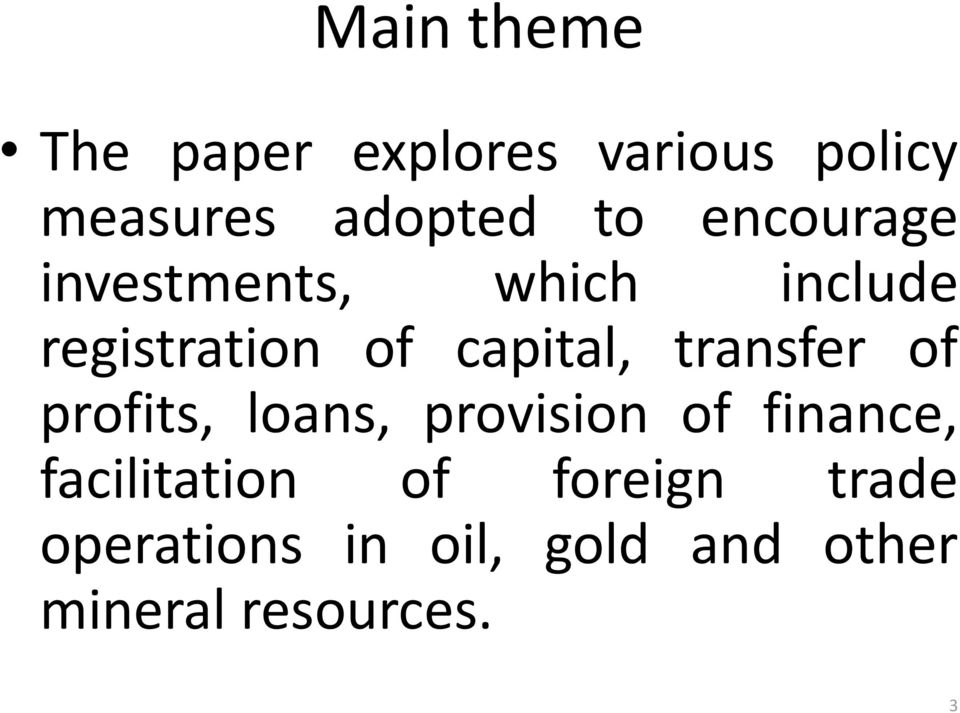 transfer of profits, loans, provision of finance, facilitation of