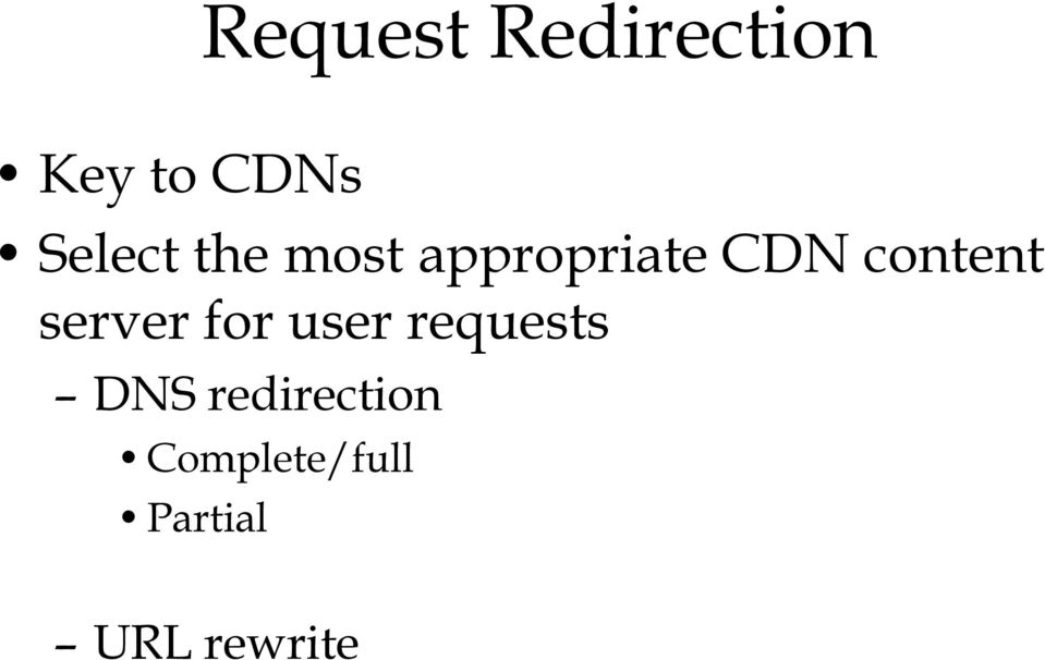 content server for user requests DNS