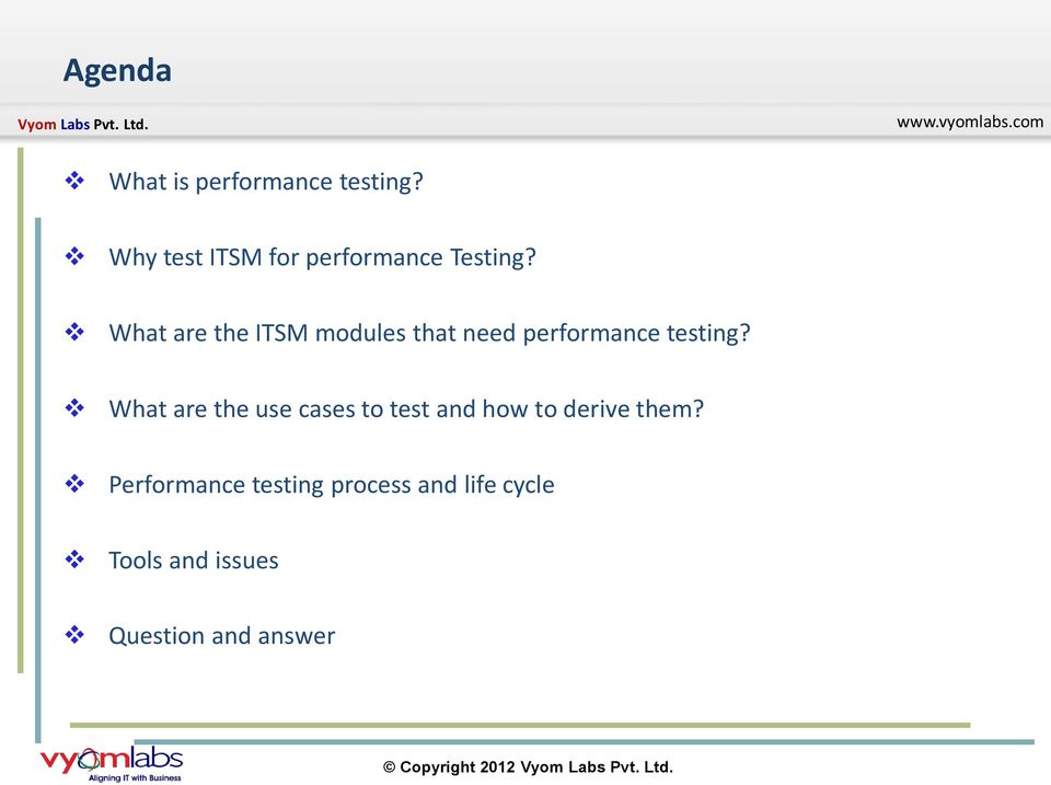 What are the ITSM modules that need performance testing?