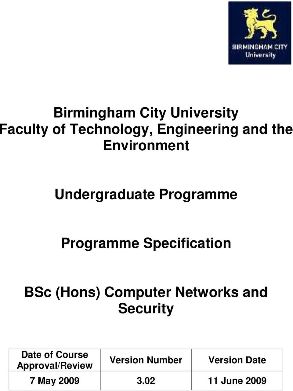 Specification BSc (Hons) Computer Networks and Security Date of
