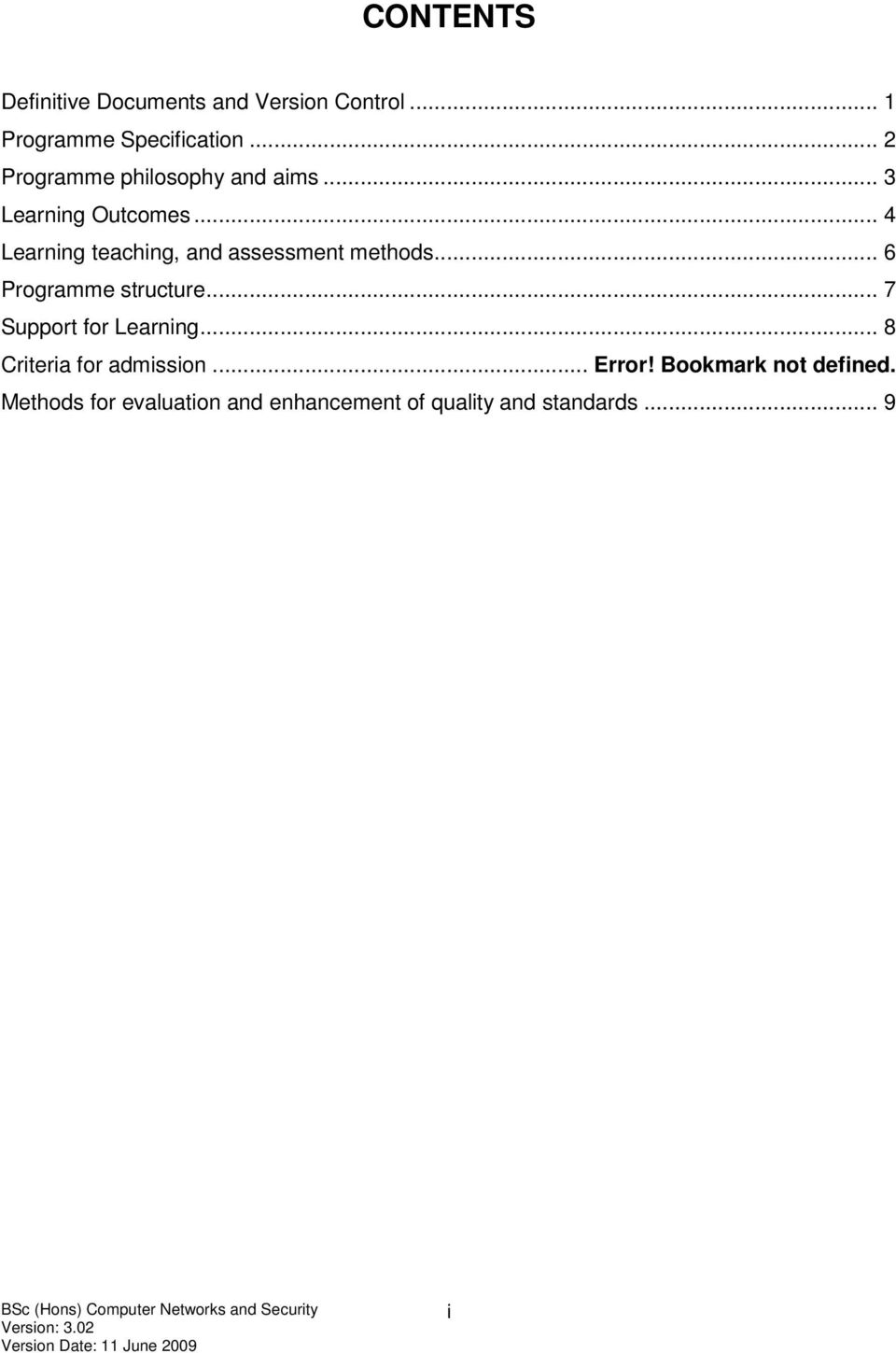 .. 4 Learning teaching, and assessment methods... 6 Programme structure.