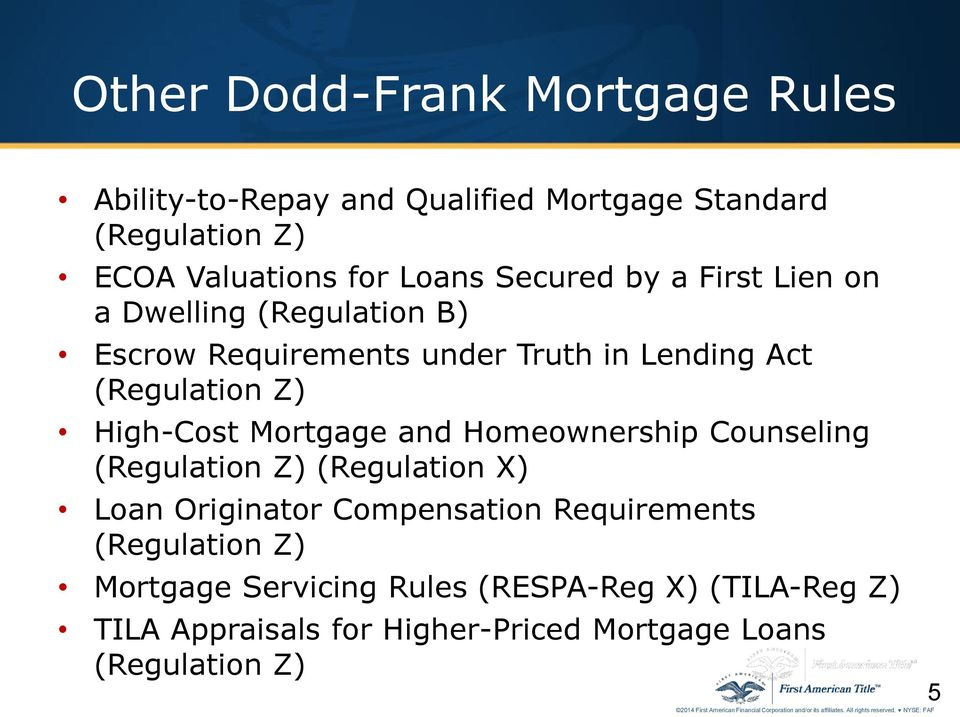 High-Cost Mortgage and Homeownership Counseling (Regulation Z) (Regulation X) Loan Originator Compensation Requirements