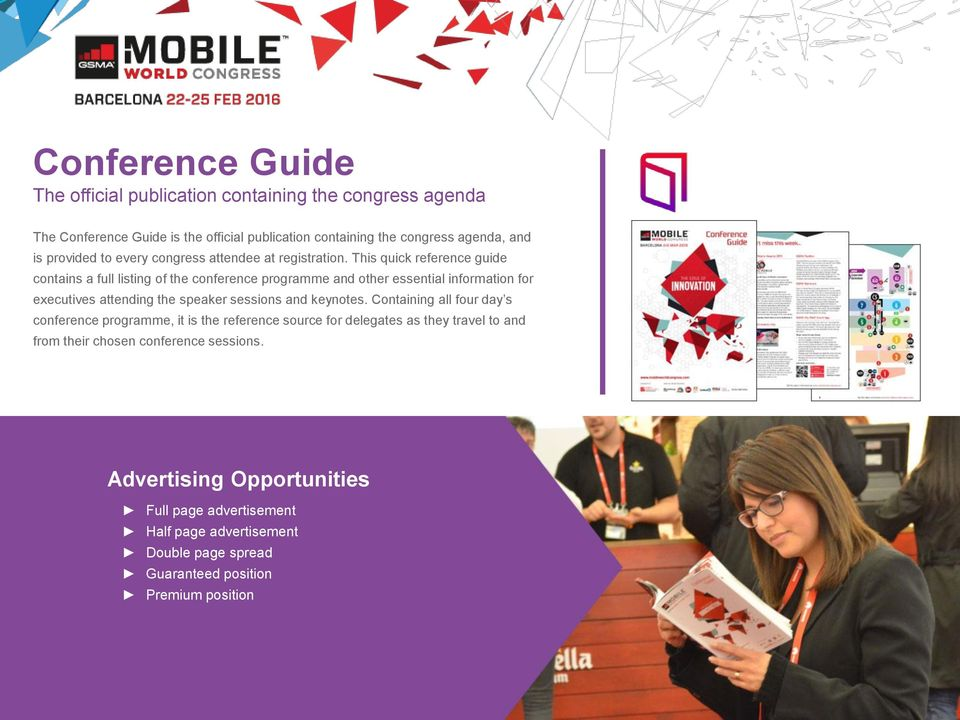 This quick reference guide contains a full listing of the conference programme and other essential information for executives attending the speaker sessions and