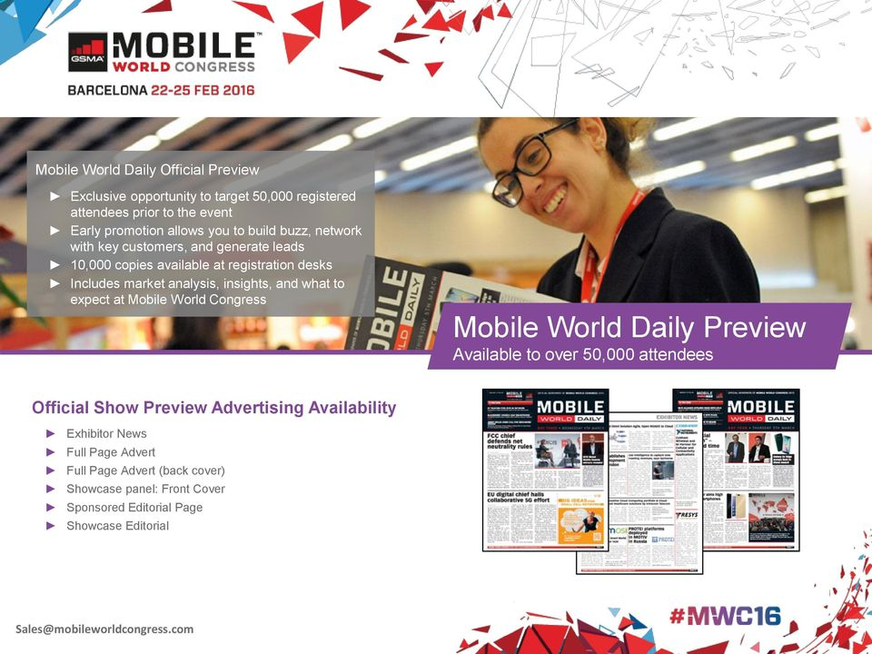 insights, and what to expect at Mobile World Congress Mobile World Daily Preview Available to over 50,000 attendees Official Show Preview