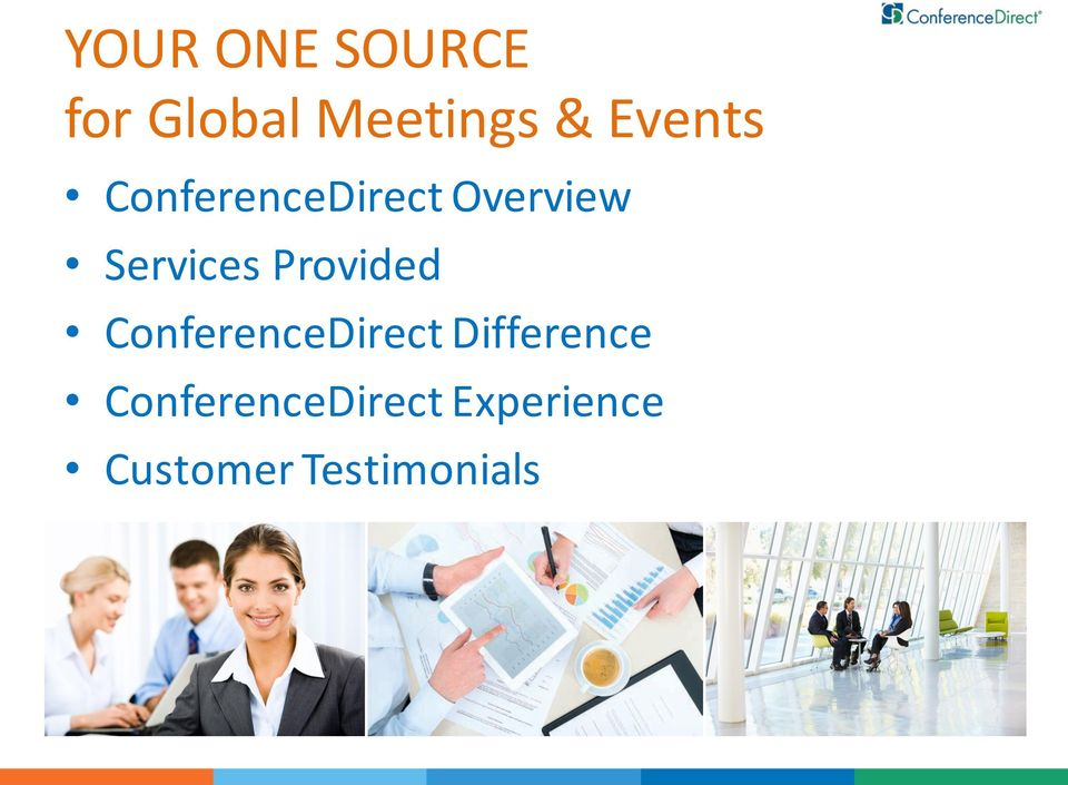 Provided ConferenceDirect Difference