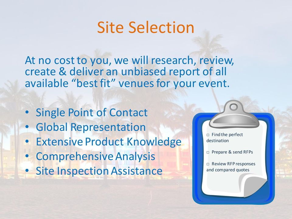 Single Point of Contact Global Representation Extensive Product Knowledge Comprehensive