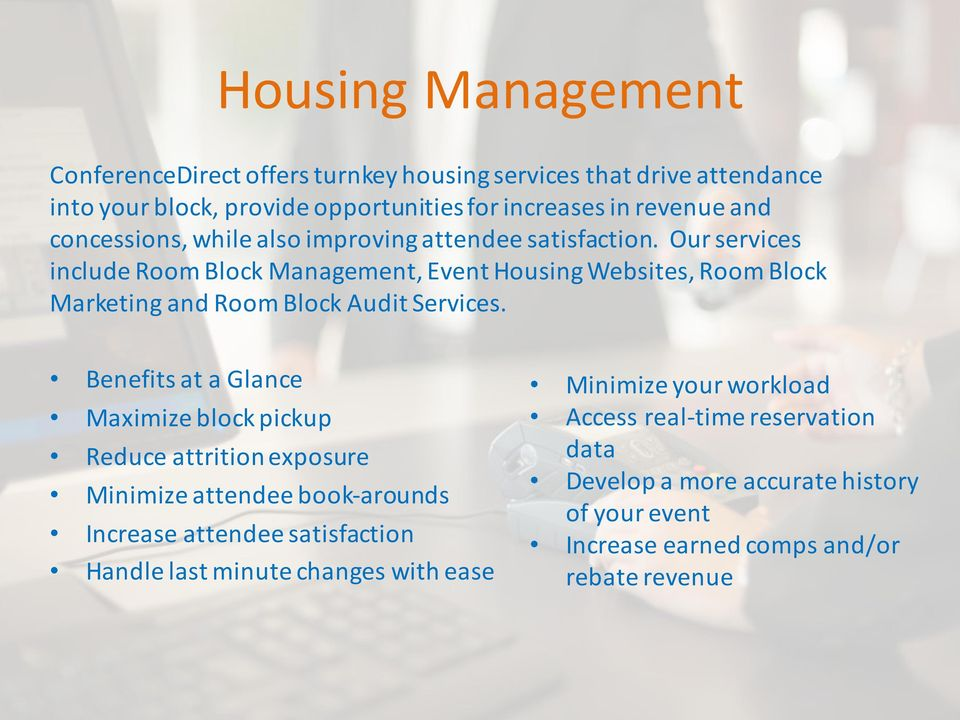 Our services include Room Block Management, Event Housing Websites, Room Block Marketing and Room Block Audit Services.