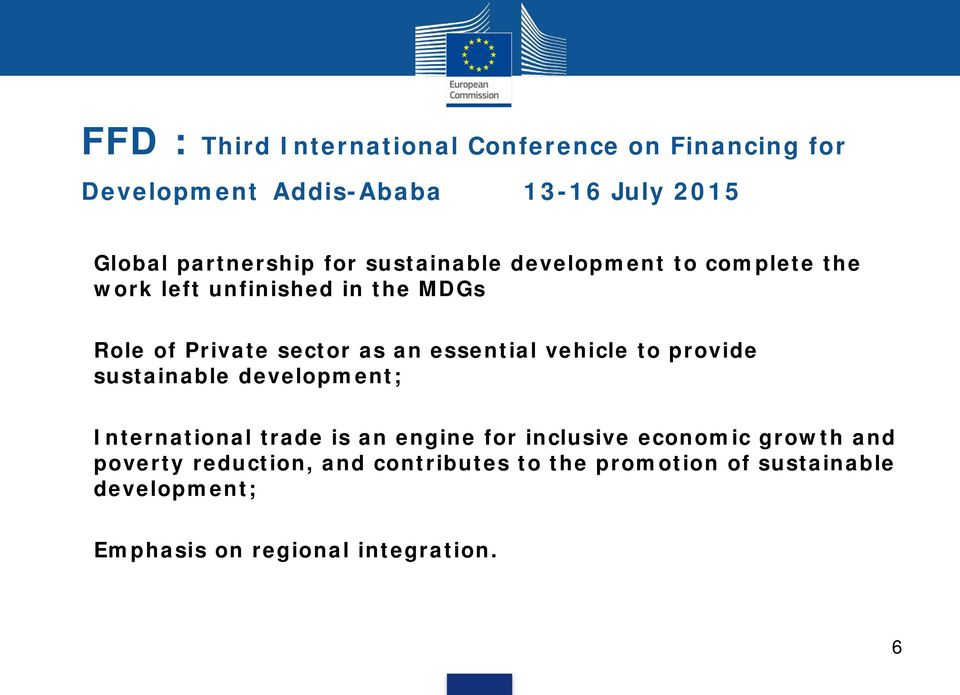essential vehicle to provide sustainable development; International trade is an engine for inclusive economic