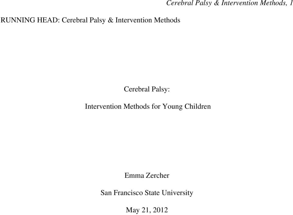 Palsy: Intervention Methods for Young Children Emma