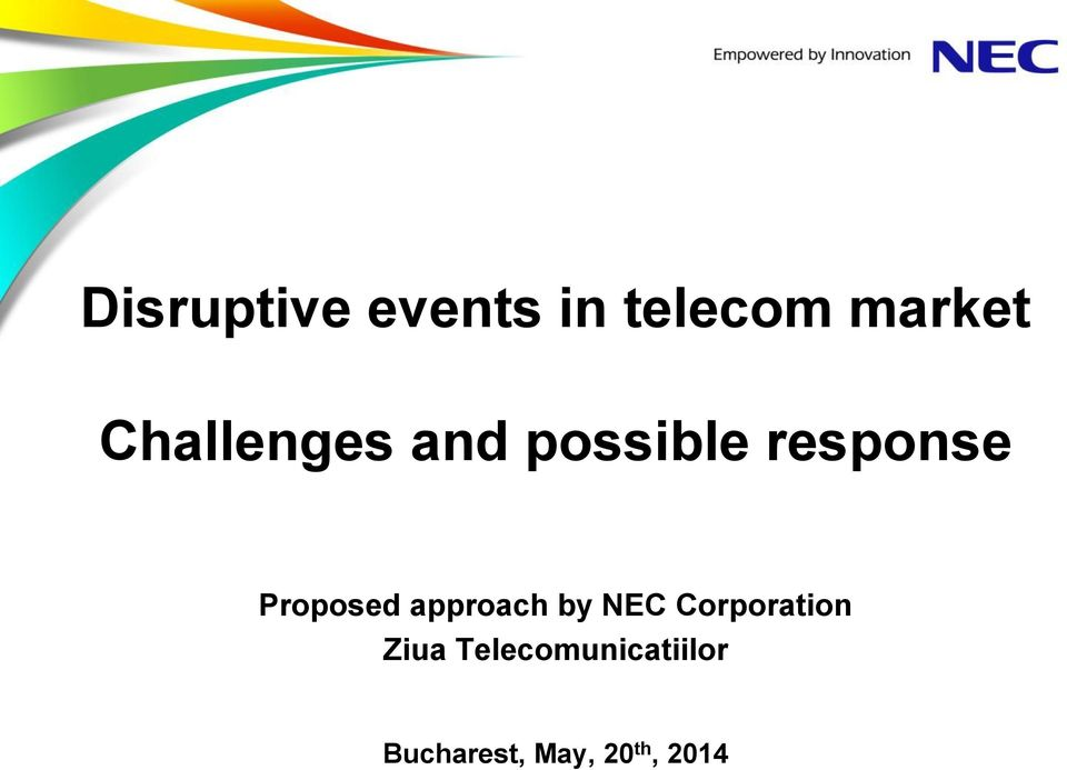 Proposed approach by NEC Corporation