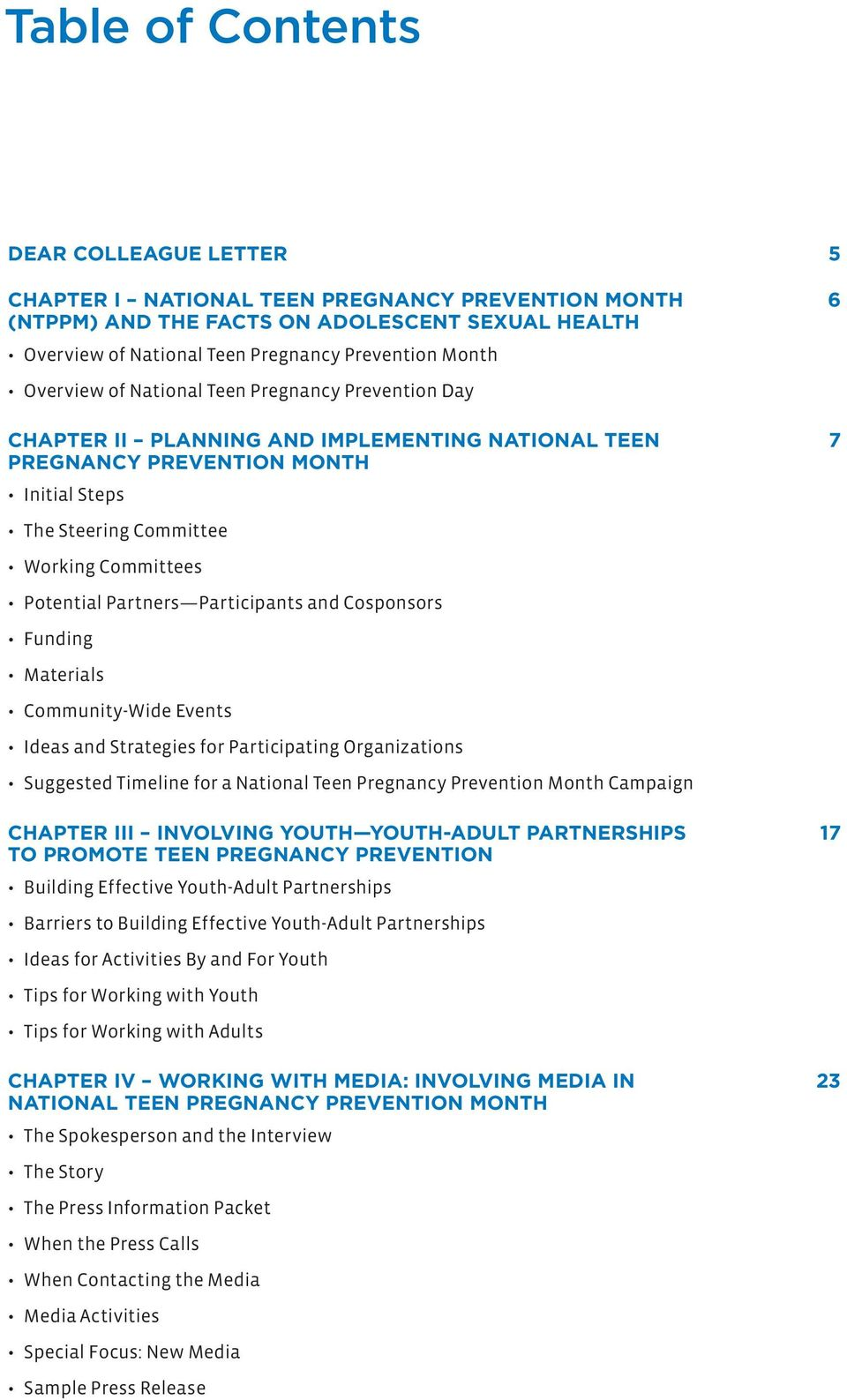 Partners Participants and Cosponsors Funding Materials Community-Wide Events Ideas and Strategies for Participating Organizations Suggested Timeline for a National Teen Pregnancy Prevention Month
