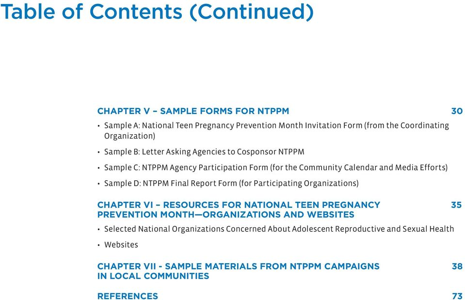 NTPPM Final Report Form (for Participating Organizations) Chapter VI Resources for National Teen Pregnancy 35 Prevention Month Organizations and WebSites Selected