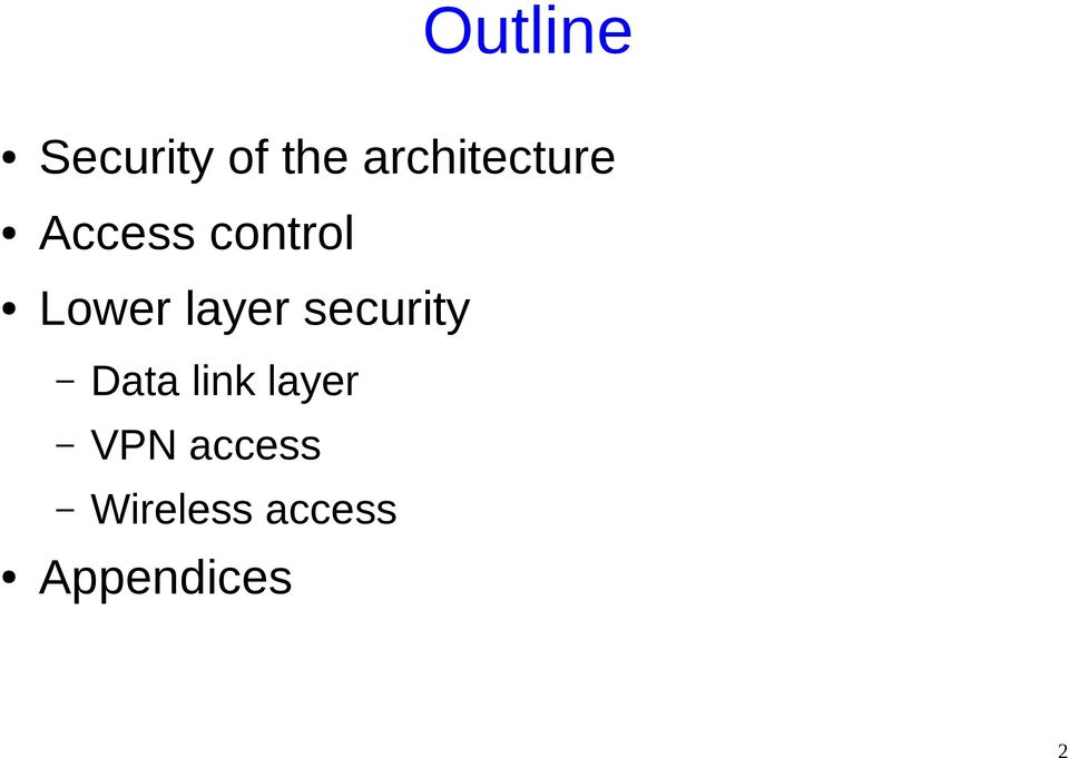 Lower layer security Data link