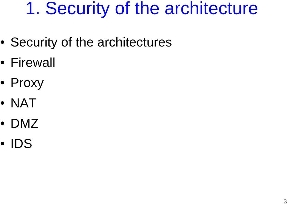 of the architectures