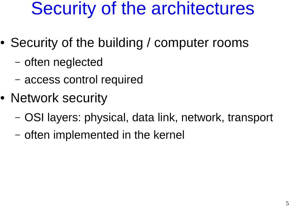control required Network security OSI layers: