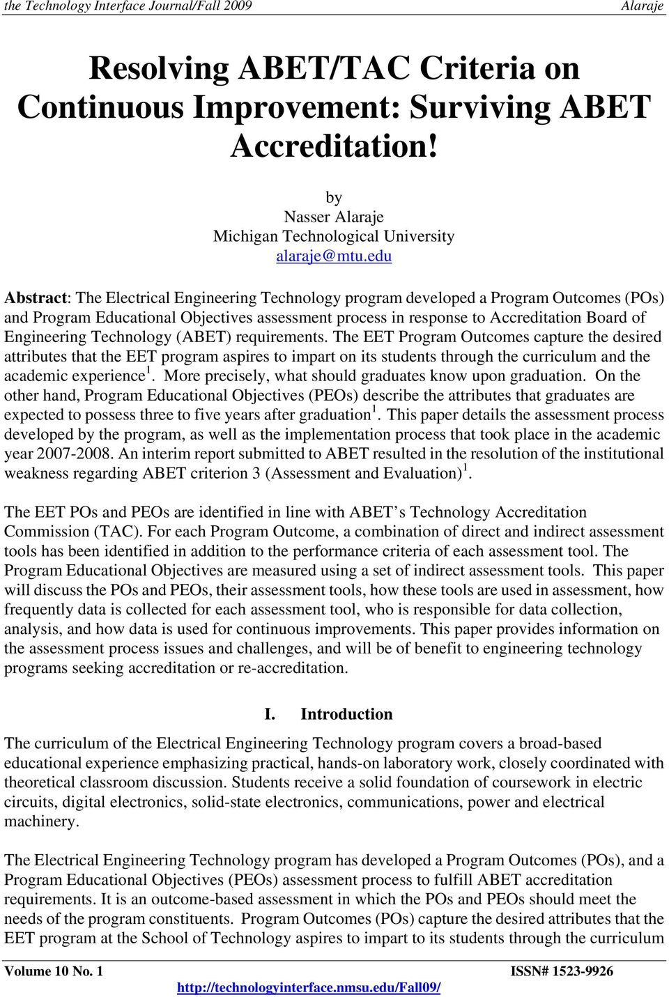 Technology (ABET) requirements. The EET Program Outcomes capture the desired attributes that the EET program aspires to impart on its through the curriculum and the academic experience 1.